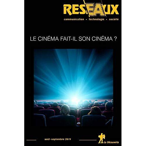 Revue Reseaux - Revue Réseaux Volume 37-217/2019 : Le cinéma fait son cinéma (Revue reseaux) - Preis vom 07.09.2020 04:53:03 h