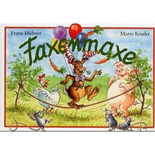 Franz Hübner - Faxenmaxe - Preis vom 08.04.2021 04:50:19 h