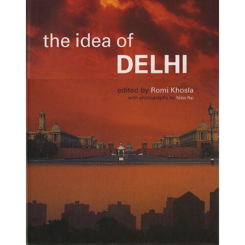 Romi Khosla - The Idea of Delhi - Preis vom 20.10.2020 04:55:35 h