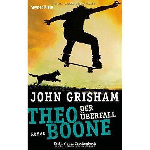 John Grisham - Theo Boone - Der Überfall: Band 4 (Jugendbücher - Theo Boone, Band 4) - Preis vom 13.11.2019 05:57:01 h