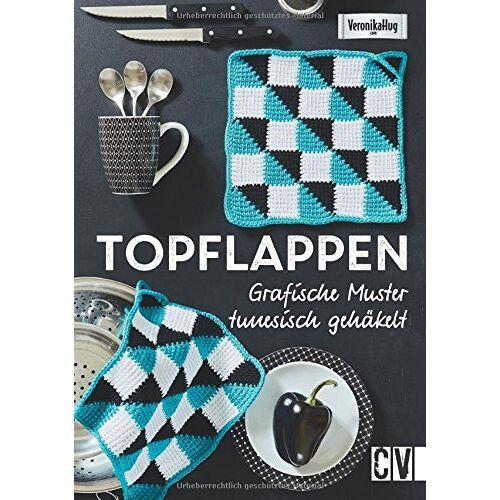 Veronika Hug - Topflappen: Grafische Muster tunesisch gehäkelt - Preis vom 24.10.2020 04:52:40 h