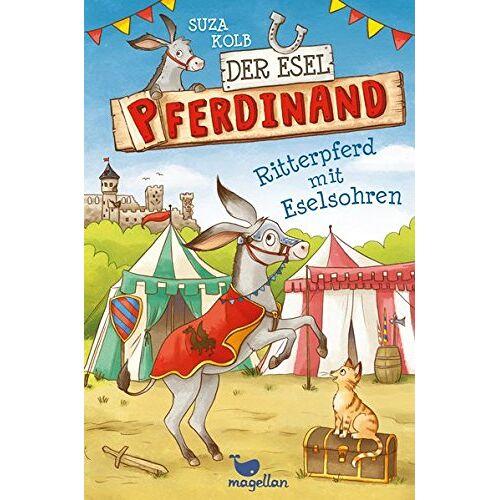 Suza Kolb - Der Esel Pferdinand - Ritterpferd mit Eselsohren - Band 4 - Preis vom 08.05.2021 04:52:27 h
