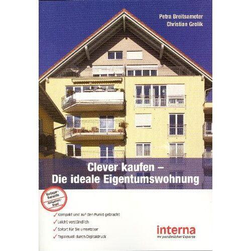 Petra Breitsameter - Clever kaufen: Die ideale Eigentumswohnung - Preis vom 18.04.2021 04:52:10 h