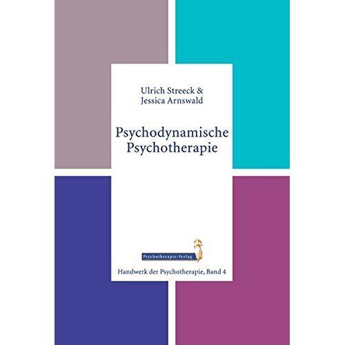 Ulrich Streeck - Psychodynamische Psychotherapie (Handwerk der Psychotherapie, Band 4) - Preis vom 11.05.2021 04:49:30 h