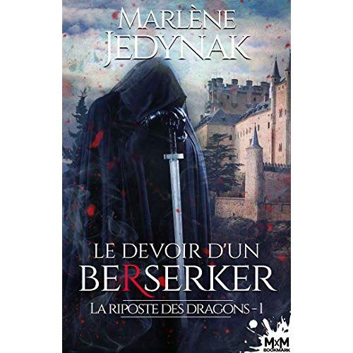 - Le devoir d'un berserker: La riposte des dragons, T1 (La riposte des dragons (1)) - Preis vom 20.10.2020 04:55:35 h