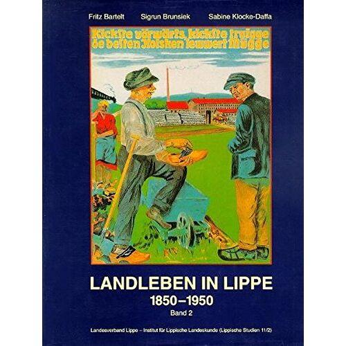 Fritz Bartelt - Landleben in Lippe, 1850-1950: Band 2 (Lippische Studien) - Preis vom 14.05.2021 04:51:20 h