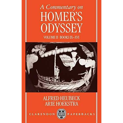 Alfred Heubeck - A Commentary on Homer's Odyssey: Volume II: Books IX-XVI (Commentary on Homer's Odyssey) - Preis vom 27.02.2021 06:04:24 h
