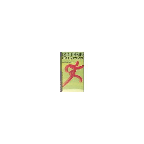 Daniel Rosenblatt - Gestalttherapie für Einsteiger - Preis vom 14.05.2021 04:51:20 h