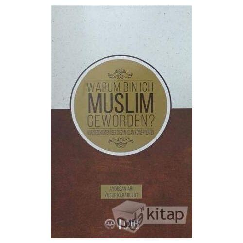 - Warum Bin Ich Muslim Geworden? - Preis vom 18.04.2021 04:52:10 h