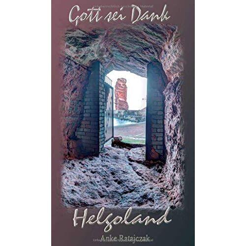 Anke Ratajczak - Gott sei Dank Helgoland - Preis vom 06.05.2021 04:54:26 h