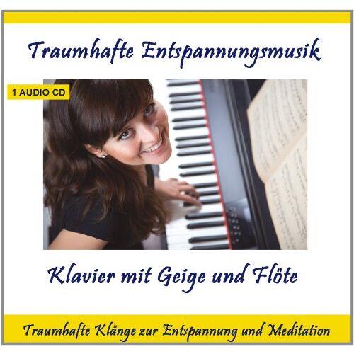 Entspannung.com Verlag Thomas Rettenmaier - Traumhafte Entspannungsmusik Klavier mit Geige und Flöte - Traumhafte Entspannungsmusik zur Entspannung und Meditation - Preis vom 03.05.2021 04:57:00 h