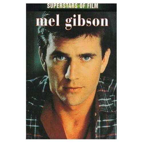 Lewis, Jon E. - Mel Gibson (Superstars of Film) - Preis vom 27.02.2021 06:04:24 h