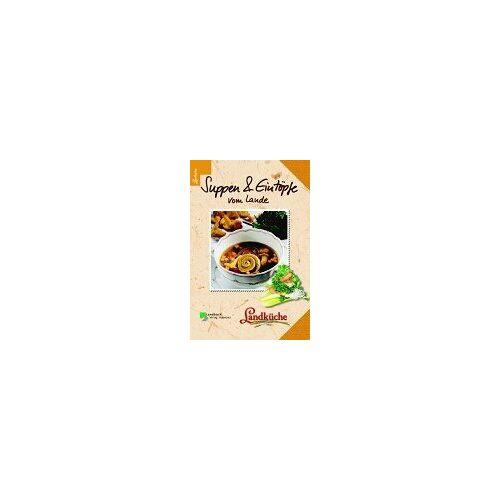 - Suppen und Eintöpfe vom Lande - Landküche - Preis vom 25.10.2020 05:48:23 h