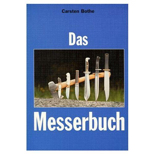 Carsten Bothe - Das Messerbuch - Preis vom 22.01.2021 05:57:24 h