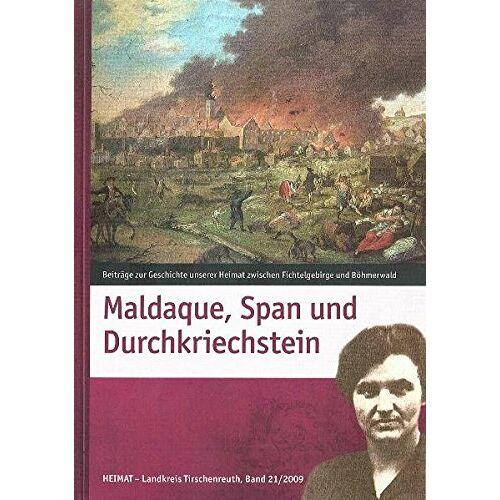 Landkreis Tirschenreuth - Maldaque, Span und Durchkriechstein (Heimat Landkreis Tirschenreuth) - Preis vom 17.04.2021 04:51:59 h