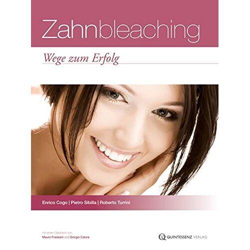 Enrico Cogo - Zahnbleaching: Wege zum Erfolg - Preis vom 15.04.2021 04:51:42 h