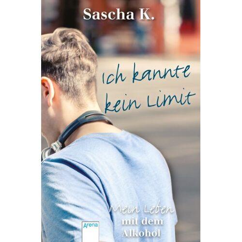 Sascha K. - Ich kannte kein Limit: Mein Leben mit dem Alkohol - Preis vom 15.04.2021 04:51:42 h