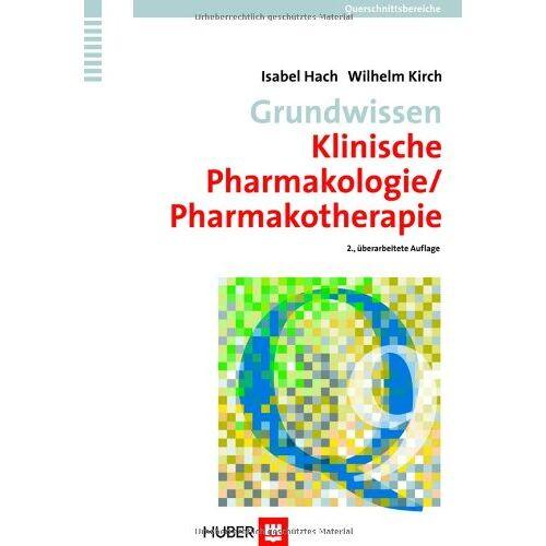 Isabel Hach - Querschnittsbereiche: Grundwissen Klinische Pharmakologie/Pharmakotherapie: BD 9 - Preis vom 16.05.2021 04:43:40 h
