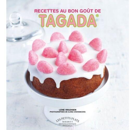 Lene Knudsen - Les recettes au bon goût de Tagada - Preis vom 01.03.2021 06:00:22 h