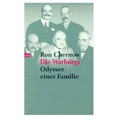Ron Chernow - Die Warburgs. Odyssee einer Familie. - Preis vom 25.02.2021 06:08:03 h