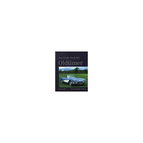 Ingo Seiff - Das Große Buch der Oldtimer - Preis vom 03.05.2021 04:57:00 h