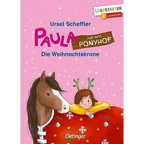Ursel Scheffler - Paula auf dem Ponyhof: Die Weihnachtskrone - Preis vom 13.05.2021 04:51:36 h