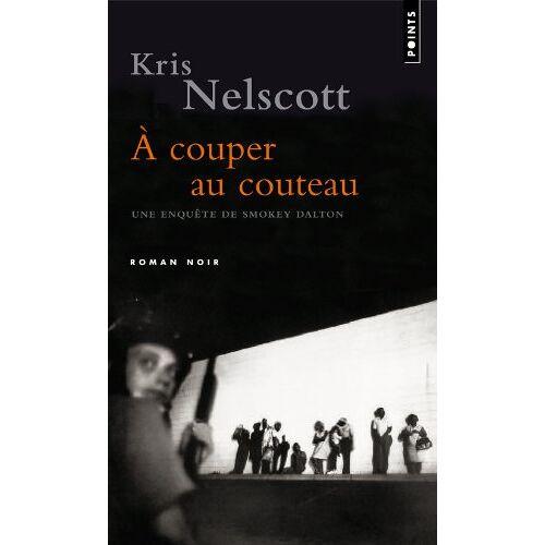 Kris Nelscott - A couper au couteau - Preis vom 20.10.2020 04:55:35 h