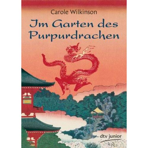 Carole Wilkinson - Im Garten des Purpurdrachen - Preis vom 18.01.2020 06:00:44 h