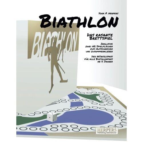 Herpers, York P. - Biathlon - Das rasante Brettspiel (Brettspielbuch, Band 1) - Preis vom 05.09.2020 04:49:05 h