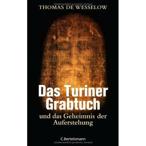 Wesselow, Thomas de - Das Turiner Grabtuch und das Geheimnis der Auferstehung - Preis vom 22.04.2021 04:50:21 h