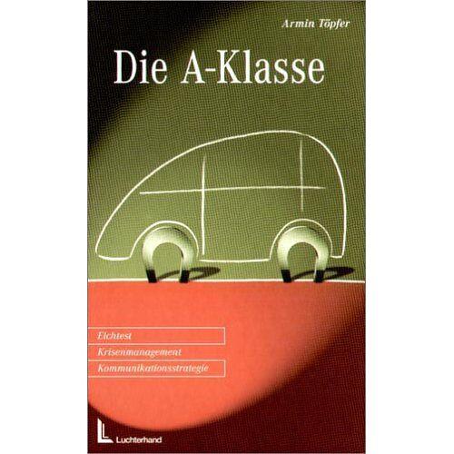 Armin Töpfer - Die A-Klasse - Preis vom 26.02.2021 06:01:53 h