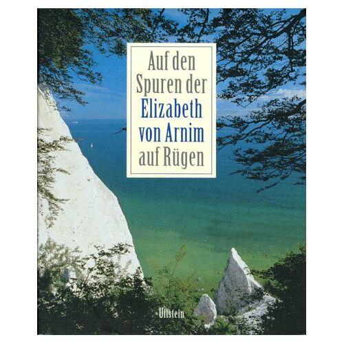 Annemarie Stoltenberg - Auf der Spuren der Elizabeth von Arnim auf Rügen - Preis vom 04.09.2020 04:54:27 h