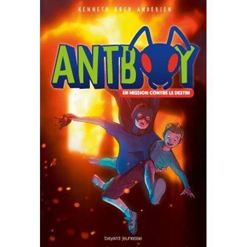 - Antboy, le garçon fourmi, Tome 2 : En mission contre le destin - Preis vom 13.05.2021 04:51:36 h
