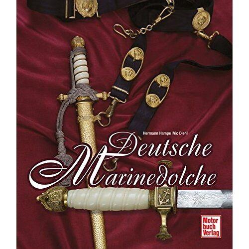 Hermann Hampe - Deutsche Marinedolche - Preis vom 20.10.2020 04:55:35 h