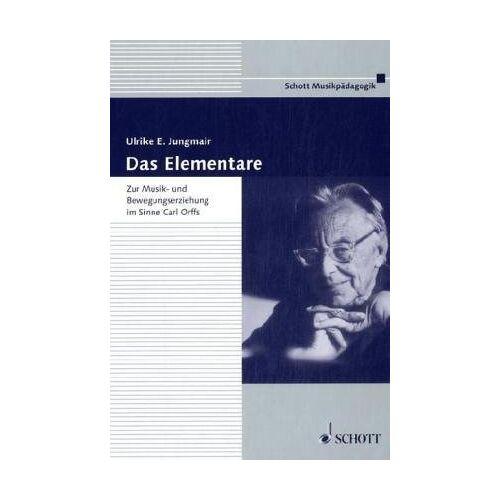 Jungmair, Ulrike E - Das Elementare - Preis vom 13.05.2021 04:51:36 h