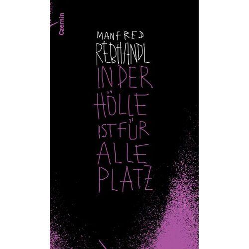 Manfred Rebhandl - In der Hölle ist für alle Platz - Preis vom 09.05.2021 04:52:39 h