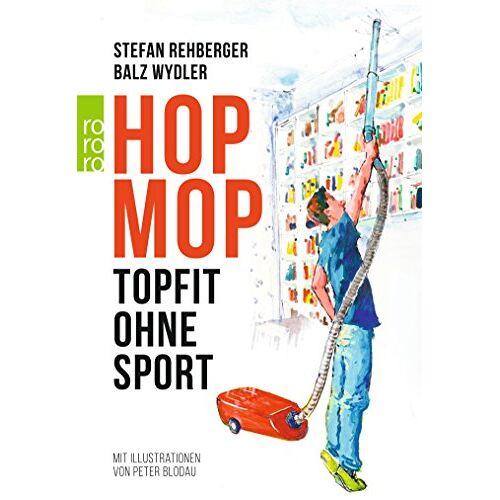 Stefan Rehberger - Hopmop: Topfit ohne Sport - Preis vom 26.10.2020 05:55:47 h
