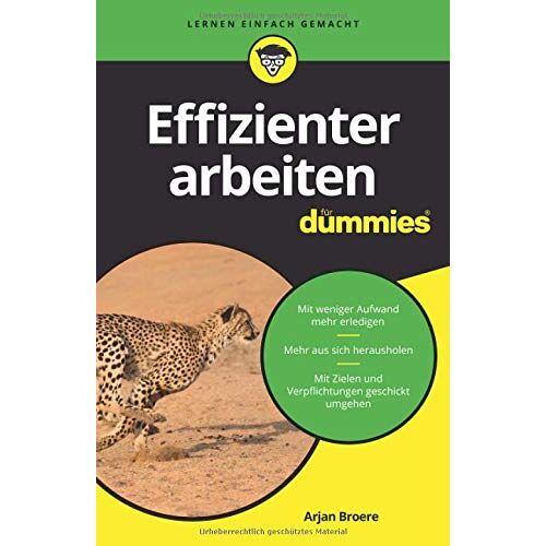 Arjan Broere - Effizienter arbeiten für Dummies - Preis vom 21.04.2021 04:48:01 h
