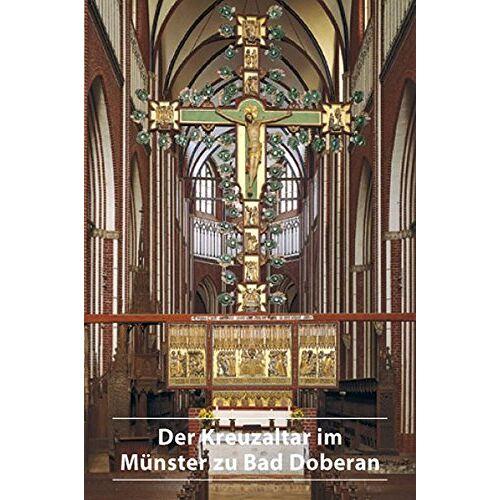 - Der Kreuzaltar im Münster zu Bad Doberan - Preis vom 12.04.2021 04:50:28 h