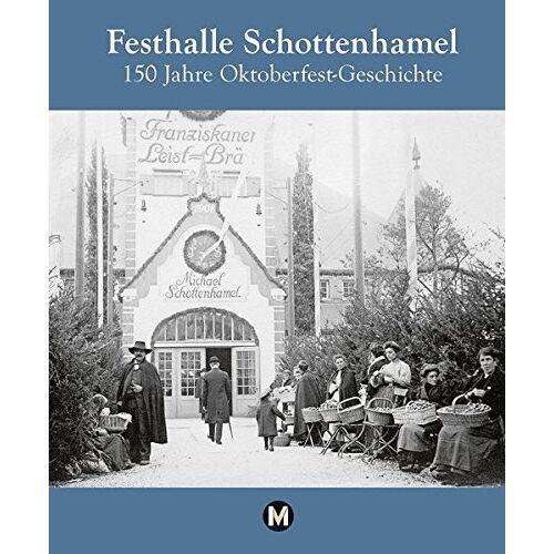 Amadeus Danesitz - Festhalle Schottenhamel - 150 Jahre Oktoberfestgeschichte - Preis vom 11.05.2021 04:49:30 h