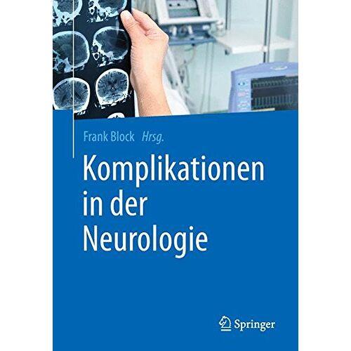 Frank Block - Komplikationen in der Neurologie - Preis vom 06.05.2021 04:54:26 h