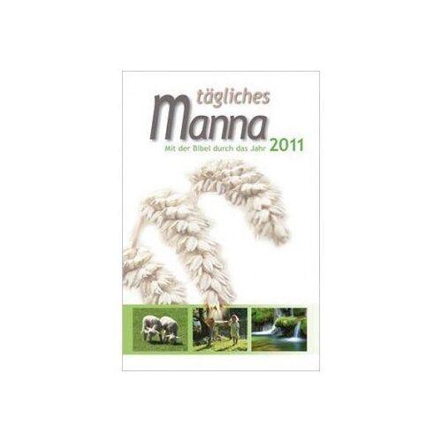 Tägliches Manna - Tägliches Manna 2011 - Preis vom 05.09.2020 04:49:05 h