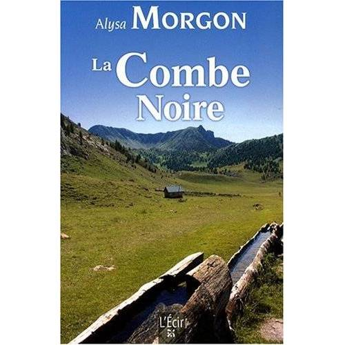 Alysa Morgon - Combe Noire (la) - Preis vom 28.02.2021 06:03:40 h