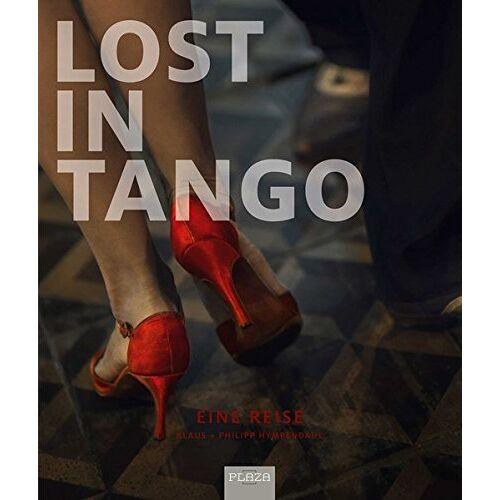 Klaus Hympendahl - Lost in Tango: Eine Reise - Preis vom 07.03.2021 06:00:26 h
