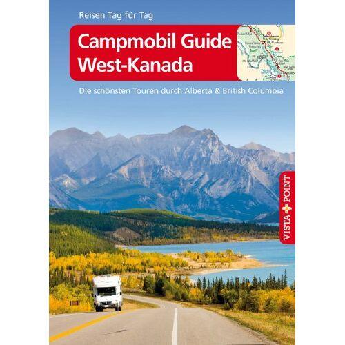 Trudy Mielke - Campmobil Guide West-Kanada - Preis vom 12.05.2021 04:50:50 h