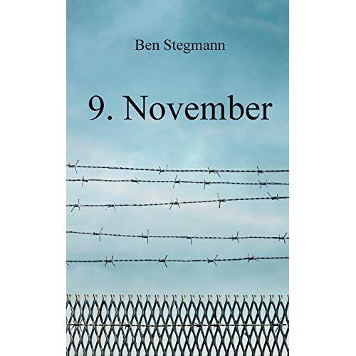 Ben Stegmann - 9. November - Preis vom 15.01.2021 06:07:28 h