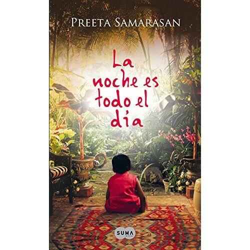 Preeta Samarasan - LA NOCHE ES TODO EL DIA (SUMA) - Preis vom 18.04.2021 04:52:10 h