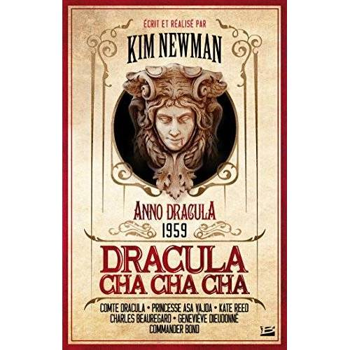 Kim Newman - Anno Dracula, Tome 3 : Dracula Cha Cha Cha - Preis vom 14.04.2021 04:53:30 h