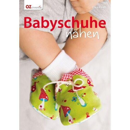 Elke Reith - Babyschuhe nähen - Preis vom 28.02.2021 06:03:40 h