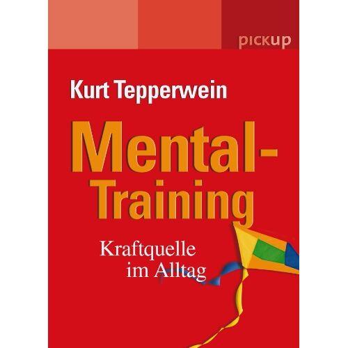 Kurt Tepperwein - Mental-Training: Kraftquelle im Alltag - Preis vom 18.09.2019 05:33:40 h